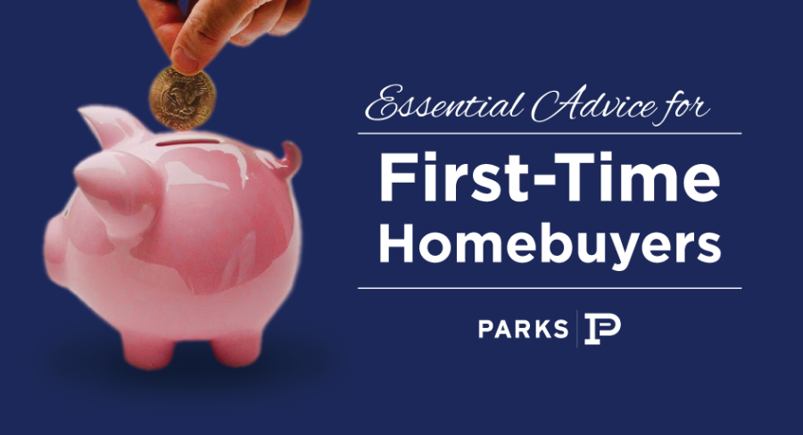 Purchasing a home for the first time is an eye-opening and valuable experience. First-time homebuyers need to have as much knowledge as possible before signing for a home, whether it is a custom-built new home or existing construction. Parks Realty has compiled a list of important advice just for first-time homebuyers so that you can avoid making some common mistakes.
